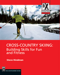 Cross Country Skiing; Building Skills for Fun and Fitness